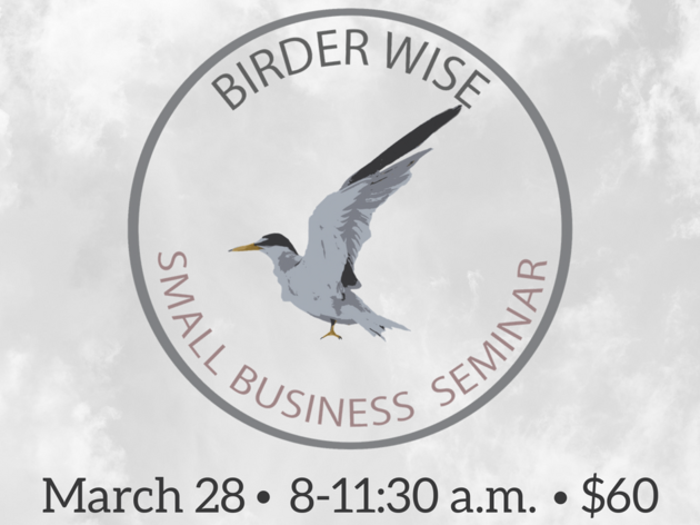"""Birder Wise"" Small Business Seminar"